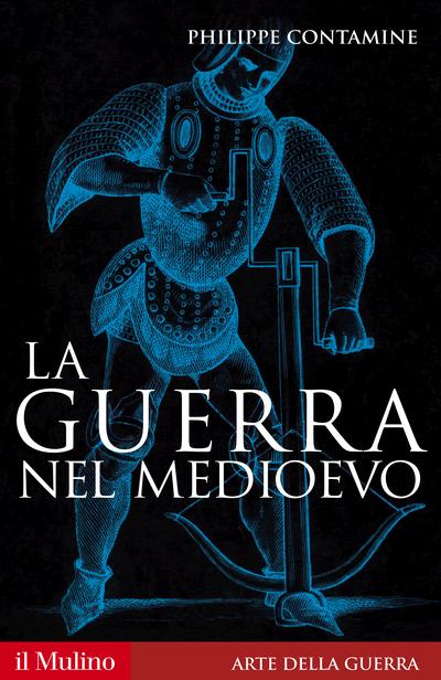 Cover La guerra nel Medioevo