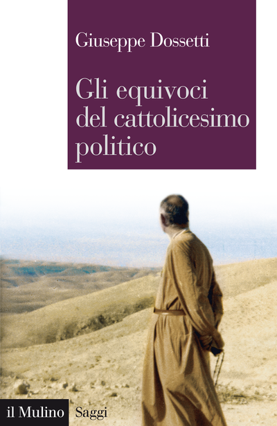 Cover Gli equivoci del cattolicesimo politico
