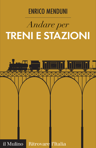 Cover Discover Italian Trains and Railway Stations