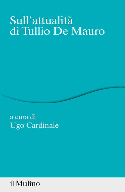 Cover Sull'attualità di Tullio De Mauro