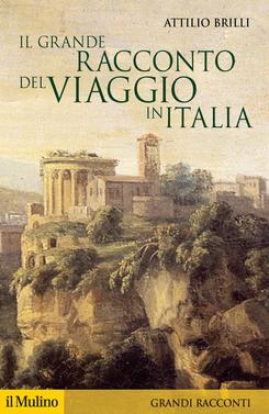 copertina Il grande racconto del viaggio in Italia
