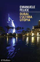 Dubai: The Last Utopia